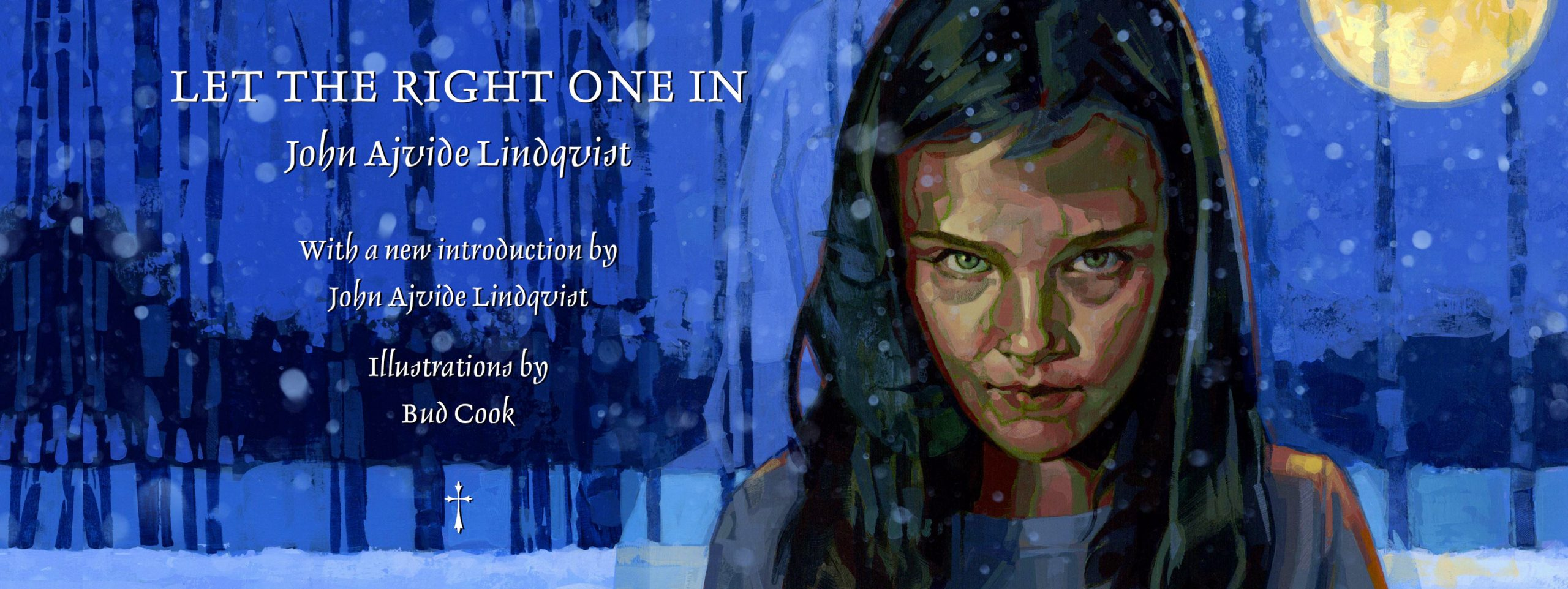 Let The Right One In - John Ajvide Lindqvist - Suntup Editions
